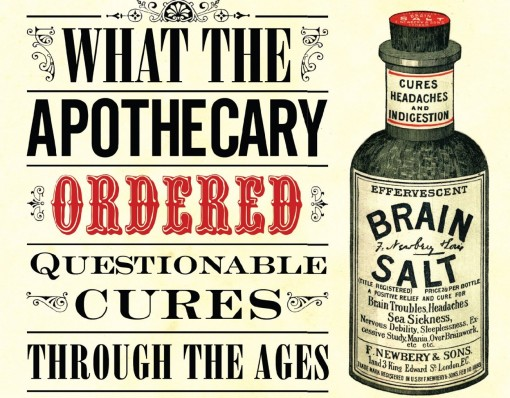Questionable Cures Through the Ages