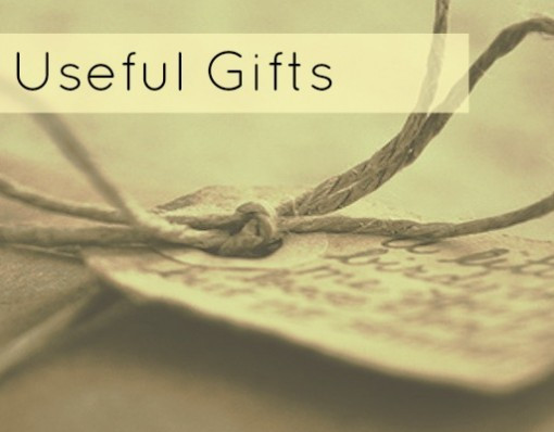 Gifts That Aren't Just For Show! Useful Gifts At A Glance!